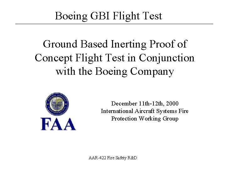 Boeing GBI Flight Test Ground Based Inerting Proof