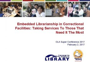 Embedded Librarianship in Correctional Facilities Taking Services To