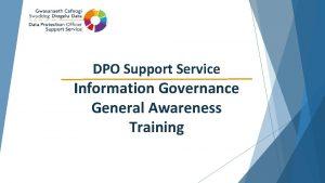 DPO Support Service Information Governance General Awareness Training
