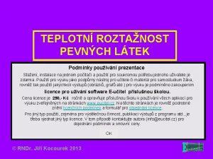 TEPLOTN ROZTANOST PEVNCH LTEK Podmnky pouvn prezentace Staen