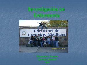 Investigacin en Enfermera Hernndez Gonzalo Quiroga Johanna 2008