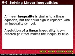 6 6 Solving Linear Inequalities A linear inequality