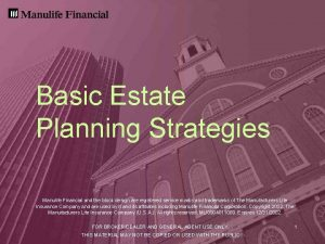 Basic Estate Planning Strategies Manulife Financial and the