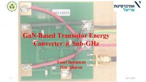 Ga NBased Transistor Energy Converter SubGHz Yosef Bernstein