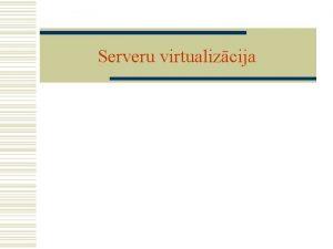 Serveru virtualizcija XEN sistma Performance 1 1 1