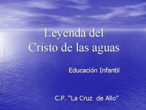 Leyenda del Cristo de las aguas Educacin Infantil