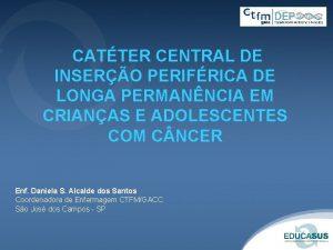 CATTER CENTRAL DE INSERO PERIFRICA DE LONGA PERMANNCIA