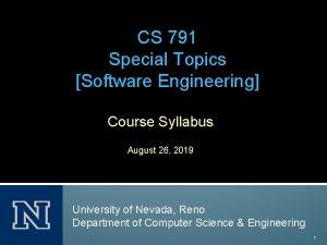 CS 791 Special Topics Software Engineering Course Syllabus