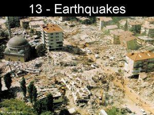 13 Earthquakes Eric MartiAP Photo Earthquakes earthquake rocks