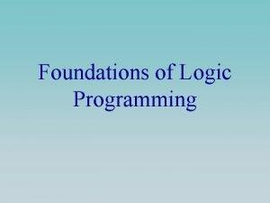 Foundations of Logic Programming Deductive Logic e g