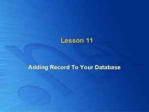 Lesson 11 Adding Record To Your Database Adding