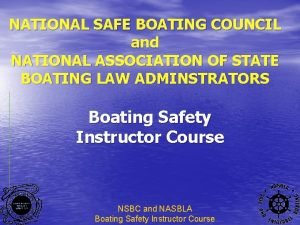 NATIONAL SAFE BOATING COUNCIL and NATIONAL ASSOCIATION OF