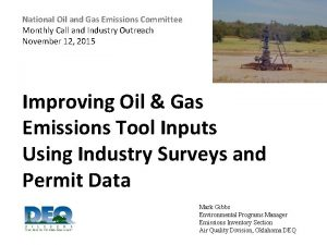 National Oil and Gas Emissions Committee Monthly Call