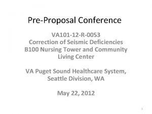 PreProposal Conference VA 101 12 R0053 Correction of