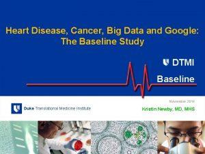 DUKE Translational Medicine Institute DUKE Heart Disease Cancer