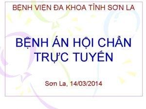 BNH VIN A KHOA TNH SN LA BNH