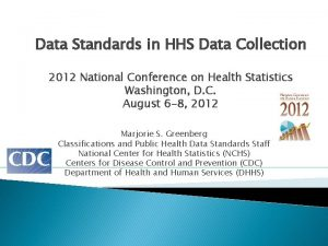 Data Standards in HHS Data Collection 2012 National
