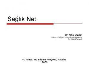 Salk Net Dr Nihal Dizdar Okmeydan Eitim ve