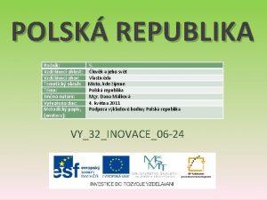 POLSK REPUBLIKA Ronk Vzdlvac oblast Vzdlvac obor Tematick