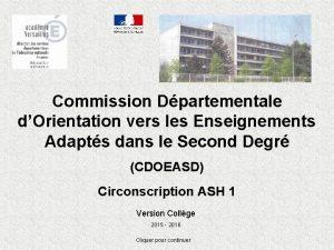 Commission Dpartementale dOrientation vers les Enseignements Adapts dans