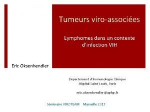 Tumeurs viroassocies Lymphomes dans un contexte dinfection VIH