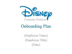Onboarding Plan Employee Name Employee Title Date Onboarding