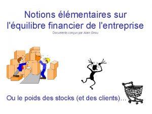 Notions lmentaires sur lquilibre financier de lentreprise Documents