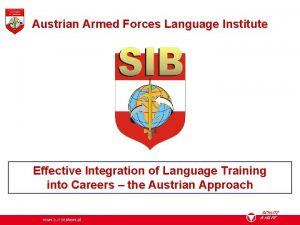 Austrian Armed Forces Language Institute Effective Integration of
