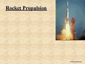 Rocket Propulsion Microsoft Encarta Rocket Propulsion So F