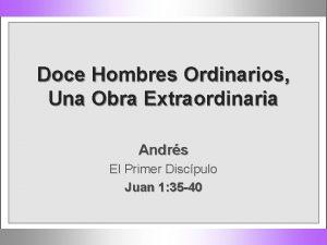 Doce Hombres Ordinarios Una Obra Extraordinaria Andrs El