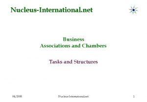 NucleusInternational net Business Associations and Chambers Tasks and