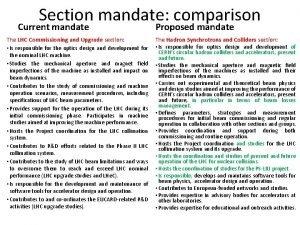 Section mandate comparison Current mandate The LHC Commissioning