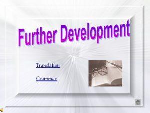 Translation Grammar Translation Manufacturers often promote their products