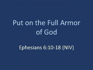 Put on the Full Armor of God Ephesians