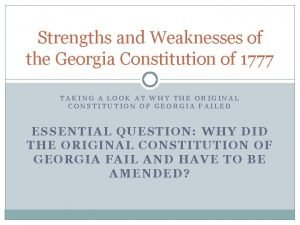 Strengths and Weaknesses of the Georgia Constitution of