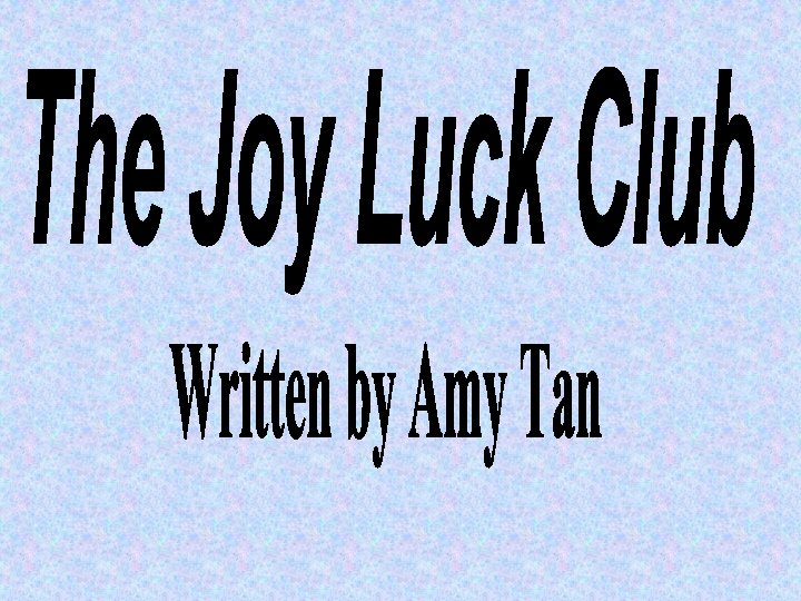 About the Author Amy Tan Tan was born