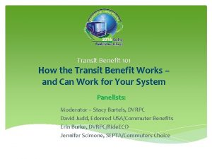 Transit Benefit 101 How the Transit Benefit Works