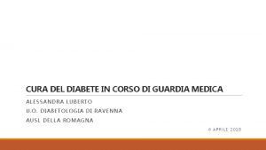 CURA DEL DIABETE IN CORSO DI GUARDIA MEDICA