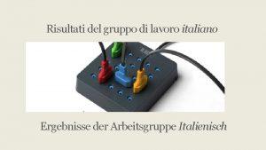 Risultati del gruppo di lavoro italiano Ergebnisse der