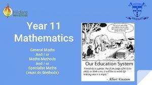 Year 11 Mathematics General Maths And or Maths