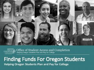 Finding Funds For Oregon Students Helping Oregon Students