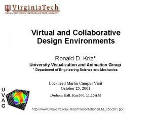 Virtual and Collaborative Design Environments Ronald D Kriz