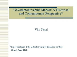 Government versus Market A Historical and Contemporary Perspective