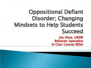 Oppositional Defiant Disorder Changing Mindsets to Help Students