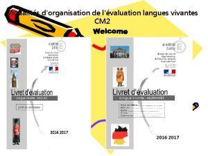 Modalits dorganisation de lvaluation langues vivantes CM 2
