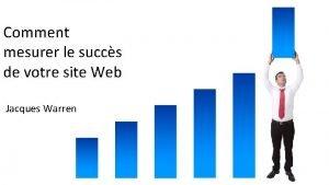 Comment mesurer le succs de votre site Web