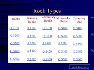 Rock Types Rocks Igneous Rocks Q 100 Sedimentary