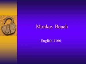 Monkey Beach English 1106 Monkey Beach Setting Haisla