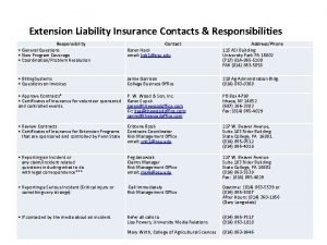 Extension Liability Insurance Contacts Responsibilities Responsibility General Questions