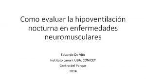 Como evaluar la hipoventilacin nocturna en enfermedades neuromusculares